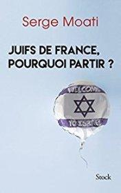 Juifs de France, pourquoi partir