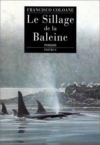 le sillage de la baleine coloane