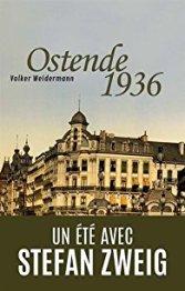 ostende-1936-un-ete-avec-stefan-zweig