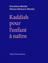 Kaddish pour lenfant a naitre