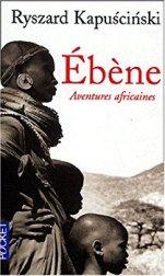 Ebène - Aventures africaines