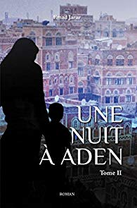 Une nuit à Aden, tome 2